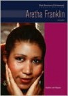 Aretha Franklin: Singer - Heather Lehr Wagner