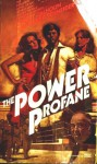 The Power Profane - Robert Calhoun, Barry Schneider