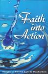 Faith Into Action: Thoughts on Selected Topics - Daisaku Ikeda