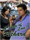 A Taste of Love: Richard (The Drace Brothers #2) - Marie Rochelle