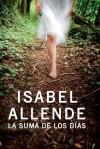 La Suma De Los Dias - Isabel Allende