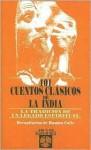 101 Cuentos Clasicos de la India: La Tradicion de un Legado Espiritual - Ramiro Calle