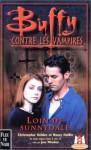 Loin de Sunnydale (Buffy contre les Vampires #13) - Christopher Golden, Nancy Holder