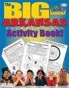 The Big Arkansas Reproducible (The Arkansas Experience) - Carole Marsh, Kathy Zimmer