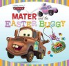Mater and the Easter Buggy - Kiki Thorpe, Kirsten Larsen