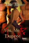 You, Me and Dupree - Jade James
