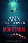 Monstrum (Bella Monstrum Book 1) - Ann Christopher