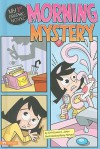 Morning Mystery - Christianne C. Jones, Remy Simard