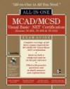 MCAD/MCSD Visual Basic .Net Certification: Exams 70-305, 70-306, 70-310 - Michael Linde, Richard Fowler, Michael Linde