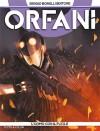 Orfani n. 5: L'uomo con il fucile - Roberto Recchioni, Luca Maresca, Massimo Carnevale