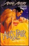 All's Fair - Anne Avery