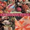 Ruby & Begonia's Christmas Style - Sara Toliver, Jo Packham