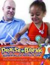 Vacation Bible School (Vbs) 2014 Praise Break Preschool/Kindergarten Bible Leader (Ages 3-5): Celebrating the Works of God! - Abingdon Press