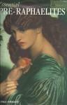 Essential Pre-Raphaelites - Lucinda Hawksley