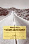 Imagined Transnationalism: U.S. Latino/a Literature, Culture, and Identity - Kevin Concannon, Francisco A. Lomeli, Marc Priewe, Francisco A. Lomelí