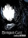 Mouribon Cave - Ian Duncan