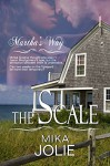 The Scale (Martha's Way Book 1) - Mika Jolie