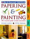 Papering and Painting - Julian Cassell, Peter Parham