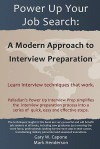 Power Up Your Job Search: A Modern Approach to Interview Preparation - Gary Capone, Mark Henderson