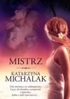 Mistrz - Katarzyna Michalak