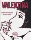 Valentina - Ciao Valentina e altre storie - Guido Crepax