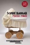 Powiedz prawdę - Sophie Hannah