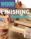 Wood® Magazine: Finishing Handbook - Wood Magazine