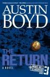 The Return (Mars Hill Classified Series) - Austin Boyd