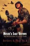 Hitler's Last Victims - Herbert R. Vogt