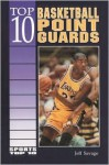 Top 10 Basketball Point Guards - Jeff Savage