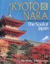Kyoto & Nara The Soul of Japan - Philip Sandoz, Toshitaka Morita