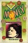 Money: An Amazing Investigation - Eve Drobot, Joe Weissman