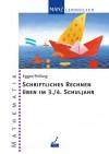 Schriftliches Rechnen üben im 3./4. Schuljahr - Ulrike Egger, Loni Prifling