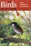 The Birds of Ecuador: Status, Distribution and Taxonomy - Robert S. Ridgely, Paul J. Greenfield