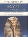 Mythology Of Ancient Egypt - Rachel Storm