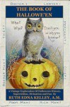 The Book of Halloween - Illustrated Edition - Ruth Edna Kelley, Various Vintage Illustrators