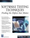 Software Testing Techniques: Finding the Defects That Matter - Scott Loveland, Geoffrey Miller
