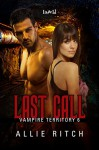 Last Call (Vampire Territory Book 6) - Allie Ritch