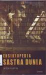 Ensiklopedia Sastra Dunia - Anton Kurnia