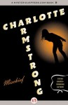 Mischief (Pandora women crime writers) - Charlotte Armstrong