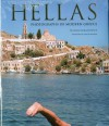 Hellas: Photographs of Modern Greece - William Abranowicz, Louis deBernieres