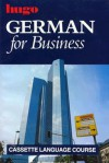 German for Business (Book and Cassette) - Hugo's Language Books