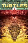 Teenage Mutant Ninja Turtles Vol. 15: Leatherhead - Dave Wachter, Mateus Santolouco, Tom Waltz, Kevin Eastman