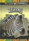 Zebras - Gareth Stevens Publishing