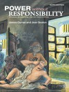 Power Without Responsibility: Press, Broadcasting and the Internet in Britain - James Curran, Jean Seaton