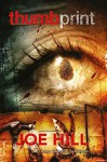 Joe Hill: Thumbprint - Die Geister der Vergangenheit: Bd. 1 - Joe Hill, Jason Ciaramella, Vic Malhorta, Nat Jones