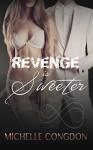 Revenge is Sweeter (Black Heart Book 3) - Michelle Congdon, Hot Tree Editing