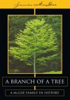 A Branch of a Tree: A McGee Family in History - James McGee