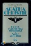 Poirot e a 3ª Inquilina * Noite Sem Fim - Agatha Christie