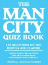The Man City Quiz Book - Chris Cowlin
